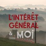 Affiche du film L'Intérêt Général et Moi